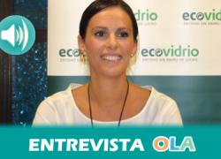 """""""Hemos aumentado en un 13% la cantidad de envases de vidrio que se reciclaban en 2014, lo que es un dato muy positivo, más de 95.000 toneladas"""", Coral Rojas Marcos, gerente Asociación Ecovidrio en Andalucía"""