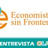 """""""Nuestra ONG surge porque profesores y catedráticos están convencidos de que la pobreza se debe a unas estructuras económicas y sociales injustas e insolidarias"""", Alba Bullejos, Economistas Sin Fronteras"""