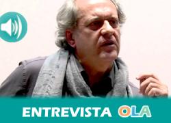 """""""Si Blas Infante estuviera vivo estaría a la vanguardia en la defensa de un estado federal, no permitiendo ningún privilegio de otro territorio respecto a Andalucía"""", Javier Aroca, Centro de Estudios Andaluces"""