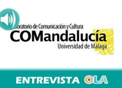 """""""Los déficits detectados en el índice IRSCOM deben servir para potenciar una democratización de la comunicación"""", Silvia Olmedo, doctora UMA, integrante Laboratorio de Comunicación COMAndalucía"""