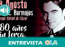 """""""80 años sin Lorca, 80 años con Lorca es un homenaje al poeta y su obra que también se centra en otras facetas como la música, el cante, la pintura o el teatro"""", Fco. Miguel Molina, alcalde – Bormujos (Sevilla)"""