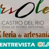 La novena edición de 'Ars Olea' arranca este viernes en Castro del Río (Córdoba) con 100 puntos expositivos de lo mejor de la artesanía de toda Andalucía