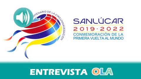 Sanlúcar de Barrameda comienza a celebrar el 500 aniversario de la primera vuelta al mundo en barco con encuentros literarios, presentaciones de libros y conciertos