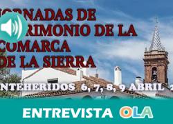 Fuenteheridos celebra las XXXII 'Jornadas de Patrimonio de la Comarca de la Sierra' para que los propios vecinos y vecinas conozcan la riqueza de la Comarca en que habitan