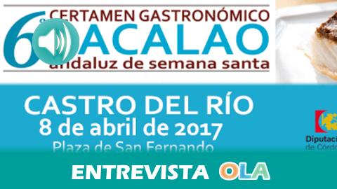 """Castro del Río celebra su VI Certamen Gastronómico Andaluz """"Bacalao de Semana Santa"""" con talleres, degustaciones y demostraciones artesanales"""