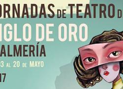 Las XXXIV Jornadas de Teatro del Siglo de Oro de Almería tendrán lugar en mayo con una programación cargada de talleres, exposiciones y tres ciclos especializados