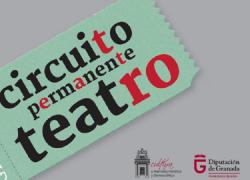 El teatro, la danza y las artes escénicas llegan a los municipios granadinos con menos de 20.000 habitantes a través del Circuito Permanente de Teatro