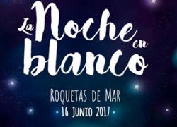 Roquetas de Mar celebra la II edición de la «Noche en blanco» el 16 de junio con casi 50 actividades