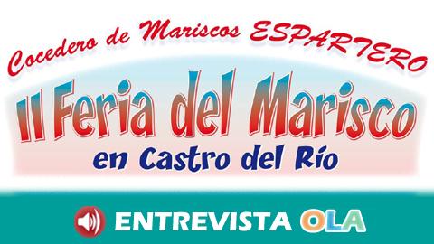 La II Feria del Marisco de Castro del Río ofrece lo mejor del mar en plena campiña cordobesa