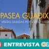 """""""Pasea Guadix"""" pone en valor el patrimonio del municipio con seis rutas guiadas por especialistas"""