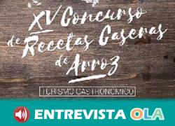 El XV Concurso de Recetas Caseras de Arroz difunde las riquezas gastronómicas y patrimoniales de la ribera del Guadalquivir