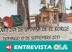 El Borge homenajea al producto más importante de su economía local con el XXII Día de la Pasa