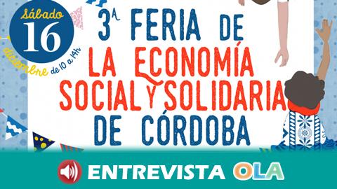 La Tercera Feria de Economía Social y Solidaria reúne en Córdoba una gran diversidad de sectores donde hay alternativas al modelo de consumo