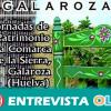 La Comarca de la Sierra de Huelva pone en valor sus riquezas con las Jornadas de Patrimonio