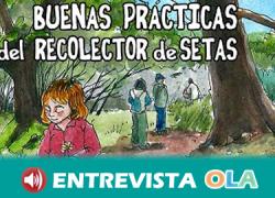 """La Asociación Micológica """"Los Alcornocales"""" publica una 'Guía de buenas prácticas para el recolector de setas'"""