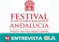 El Festival de Teatros Romanos de Andalucía acerca el flamenco y las artes escénicas a estas riquezas patrimoniales e históricas