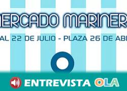Lo mejor del mar y su cultura vuelve a llenar las calles de Punta Umbría con una nueva edición de su Mercado Marinero