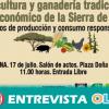 La Asociación Los Pies en la Tierra celebra en Aracena unas jornadas de debate sobre la agricultura y la ganadería tradicional