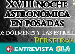 La XVIII Noche Astronómica de Posadas combina historia y cultura observando las estrellas desde los dólmenes del Parque de la Sierrezuela