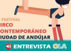 El circo inunda las calles y plazas del municipio jienense de Andújar en el II Festival de Circo Contemporáneo