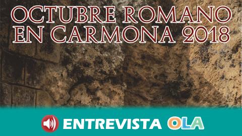 El 'Octubre Romano' de Carmona pone en valor el patrimonio local a través de los muchos y valiosos restos que ayudan a componer su historia