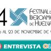 El Festival de Huelva de Cine Iberoamericano celebra su cuatrigésimo cuarta edición con películas para todos los públicos