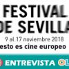 El Festival de Cine Europeo de Sevilla vuelve en su 15º edición para acercar el cine a todos los públicos