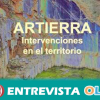 ARTIERRA es un proyecto de concienciación a través de la mirada de los artistas