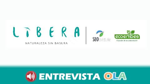El proyecto Libera de SEO/BirdLife moviliza a la ciudadanía y a los colectivos para mantener los lugares libres de basura