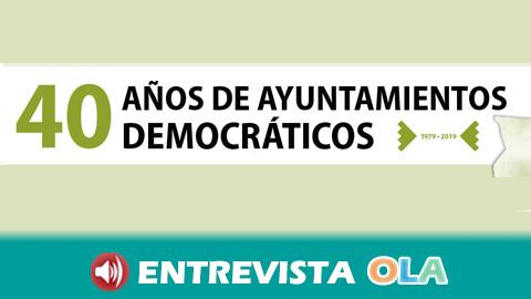 Los Ayuntamientos democráticos cumplen 40 años y son homenajeados con un programa de actividades y conferencias