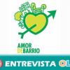 Amor de barrio es un proyecto sevillano que propone un modelo ecológico y social más justo y sostenible