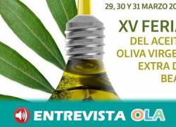 La localidad onubense de Beas celebra su 15ª Feria del Aceite de Oliva Virgen Extra
