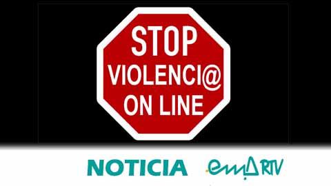 EMA-RTV comienza la campaña STOP Violencia Online para concienciar y sensibilizar sobre los mensajes de intolerancia y discriminación que circulan por las redes digitales