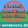El Día Internacional del Pueblo Gitano, necesario para luchar contra el anti-gitanismo y los estigmas que persisten en la sociedad