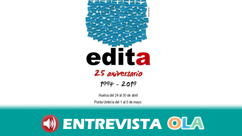 El Festival Iberoamericano de la Edición, la Poesía y las Artes, EDITA, cumple 25 años con una edición a caballo entre Huelva y Punta Umbría