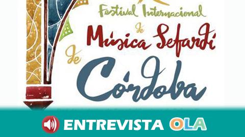 El Festival Internacional de Música Sefardí de Córdoba profundiza en las diferentes manifestaciones culturales de este folclore