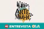 Arte Muhé es un proyecto artístico multidisciplinar que visibiliza a las mujeres en las artes escénicas