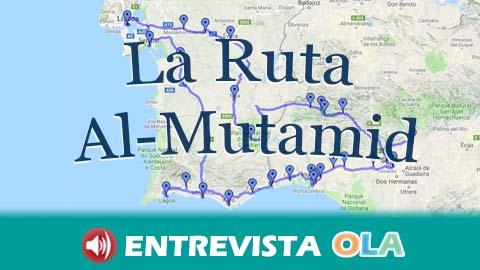 La Ruta Al Mutamid une España y Portugal siguiendo los pasos del rey poeta