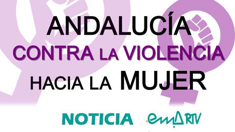 Andalucía Contra la Violencia Hacia la Mujer: Rechaza los discursos «machotes»
