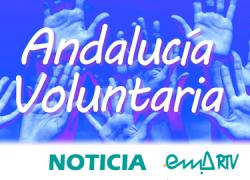 ¿Te interesa el mundo del voluntariado? ¡Únete a la Andalucía Voluntaria!
