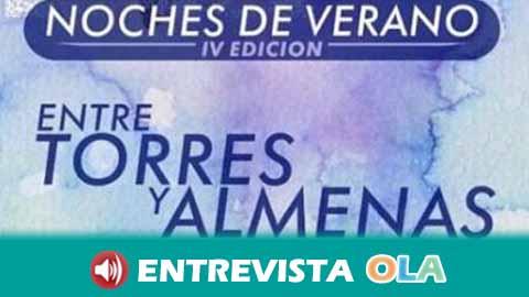 Las Noches de Verano Entre Torres y Almenas otorgan el protagonismo al Castillo de Santa Catalina en Jaén