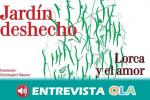 El Centro Federico García Lorca acoge desde esta semana la exposición 'Jardín Desecho: Lorca y el amor'.