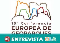 Comienza en Andalucía la XV Conferencia Europea de Geoparques poniendo en valor estos espacios naturales