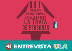 Antequera acoge las III Jornadas 'Perspectivas actuales sobre la trata de personas' organizadas por Málaga Acoge