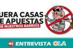La plataforma 'Málaga contra las Casas de Apuestas' manifiesta un total rechazo a la presencia de estos establecimientos en sus barrios