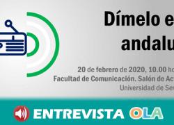 La Jornada 'Dimelo en Andaluz' promueve el reconocimiento y uso de la modalidad lingüística andaluza en los medios de comunicación