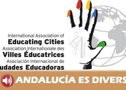 Sevilla acogió el XIV Encuentro de la Red Internacional de Ciudades Educadoras bajo el lema «Ciudades que educan»