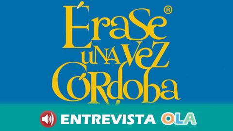 La empresa cultural Érase una vez Córdoba cuenta historias, leyendas y misterios que encierran a esta ciudad y a las distintas culturas y civilizaciones que ha acogido