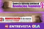 Los colectivos feministas alzan su voz este 8M para frenar cualquier paso atrás de las políticas, presupuestos y educación en valores de igualdad