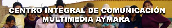 Centro Integral de Comunicación Multimedia Aymara